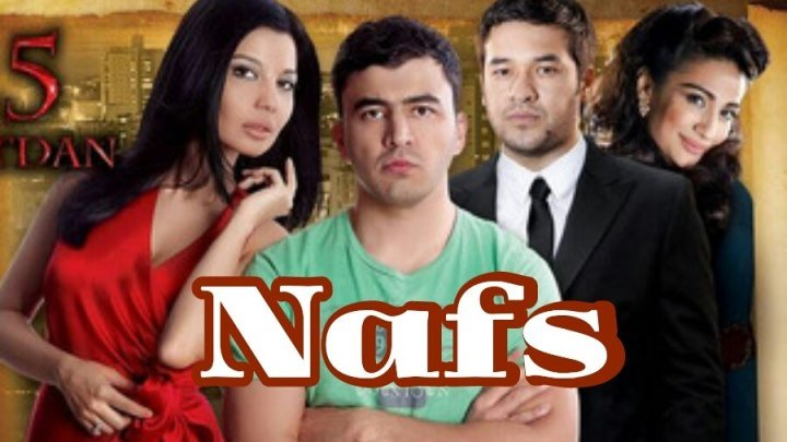 Nafs (O'zbek film)ª - Нафс (Узбекфильм).