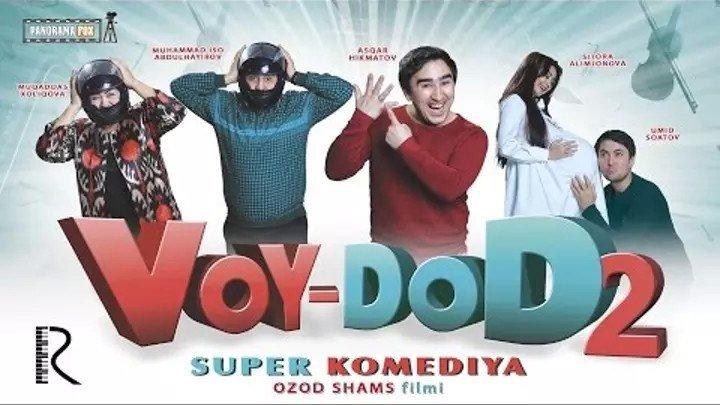 Voy-dod 2 (o'zbek filim) HD