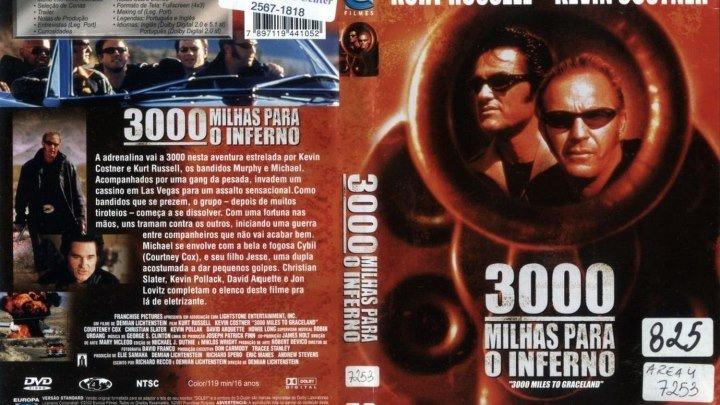 3000 Milhas Para o Inferno (2001)