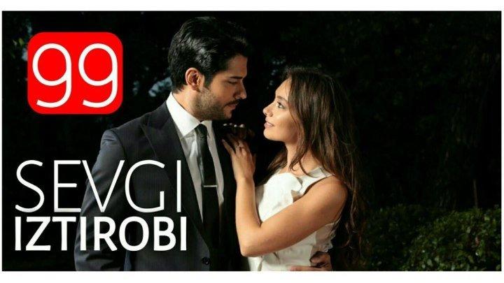 Sevgi Iztirobi 99-qism (Uzbek Tilida HD)