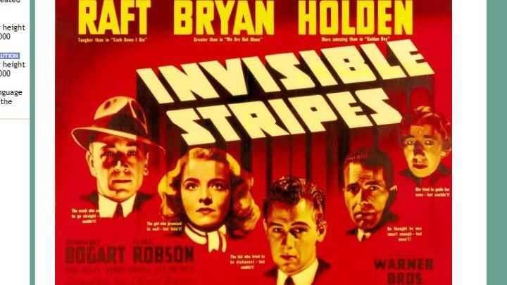 Invisible Stripes 1939 -Humphrey Bogart, George Raft, William Holden, Jane Bryan, Flora Robson,