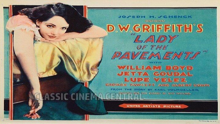 Lady of the Pavements (1929) Lupe Velez, Jetta Goudal, Albert Conti