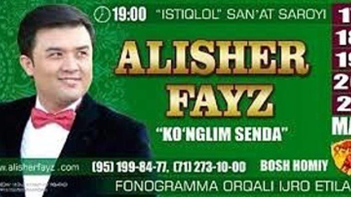 Alisher Fayz - Ko'nglim senda nomli konsert dasturi 2017