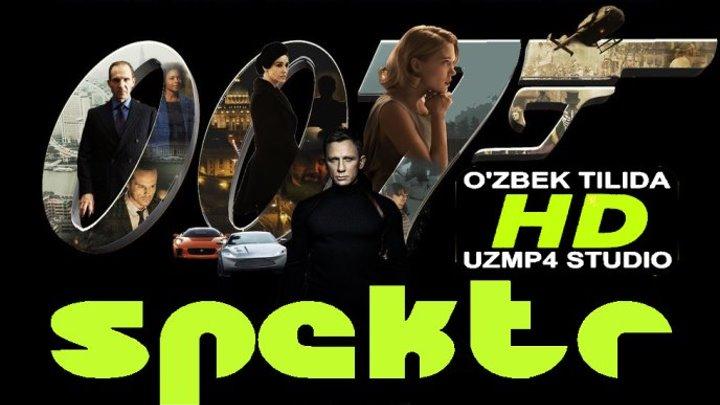 Spektr jems bond Agent 007 HD O'zbek tilida uzmp4 studio