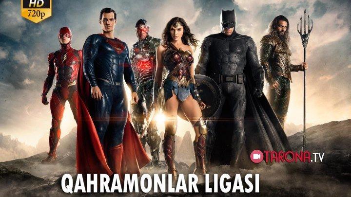 Qahramonlar ligasi (Xorij kinosi Full HD) 2017