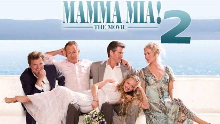 Mamma Mia! Here We Go Again, 2018 Трейлер
