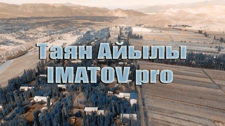Таян айылы IMATOVstudio _ 0 772 666 566