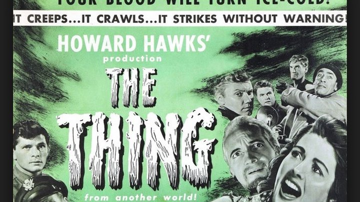 The Thing From Another World (Horror Sci-Fi 1951) James Arness, Kenneth Tobey , Margaret Sheridan, Dewey Martin, Douglas Spencer, Eduard Franz, Directors: Christian Nyby, Howard Hawks, (Eng).