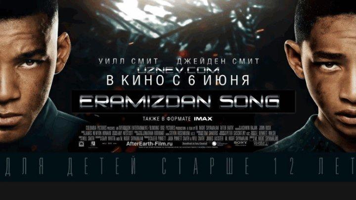 Eramizdan song (Uzbek tilida) Sarguzasht film