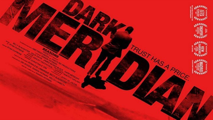 Черный меридиан (2017) Dark Meridian