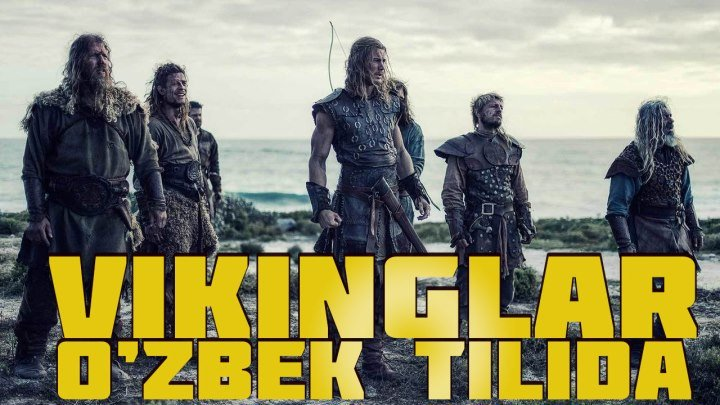 Vikinglar uzbek tilida xorij kino HD