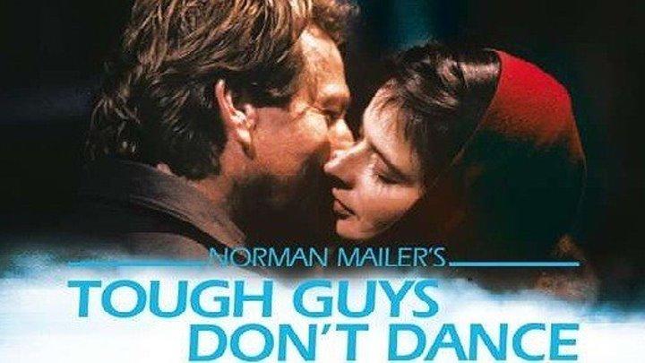 Крутые парни не танцуют HD(1987) 1O8Op.Триллер,Драма,Криминал,Детектив