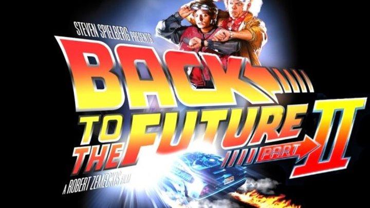 Назад в будущее 2 (1985) HD