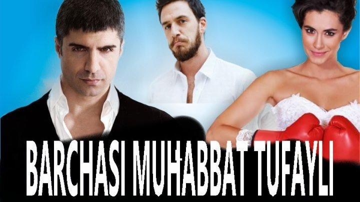 Barchasi muhabbat tufayli Turk kino O'zbek tilida