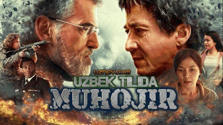 Muhojir (Uzbek tilida) 2017 treyler