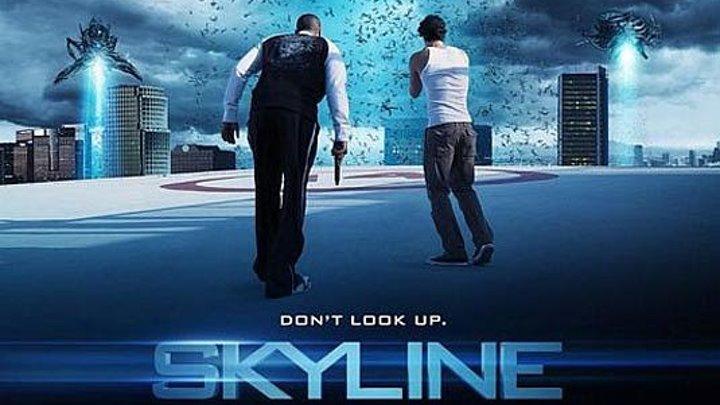 Cкайлайн HD(2010) 72Op.Фантастика,Катастрофа,Боевик,Tриллер