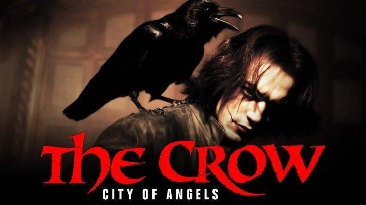 Ворон 2: Город Ангелов (1996) Фантастика, Триллер, Боевик