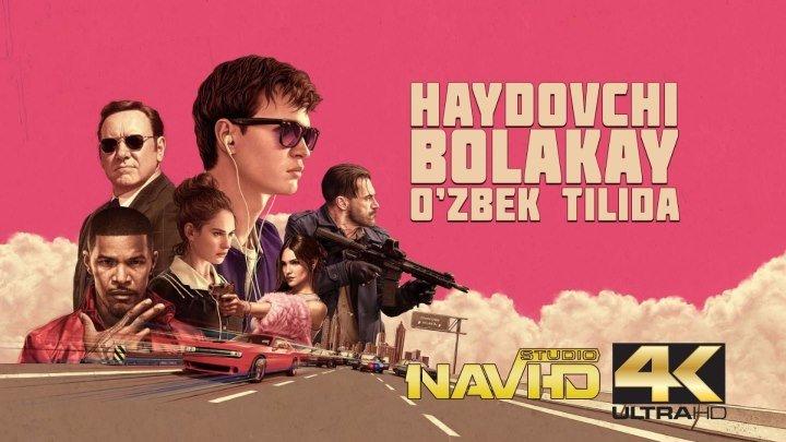 Haydovchi Bolakay uzbek tilida primyera 4K NAVI