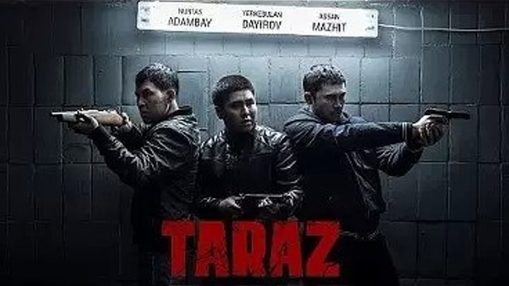 "Тараз (2016 Full hd) ""Боевик, Драма, Зарубежный фильм, Приключения"""