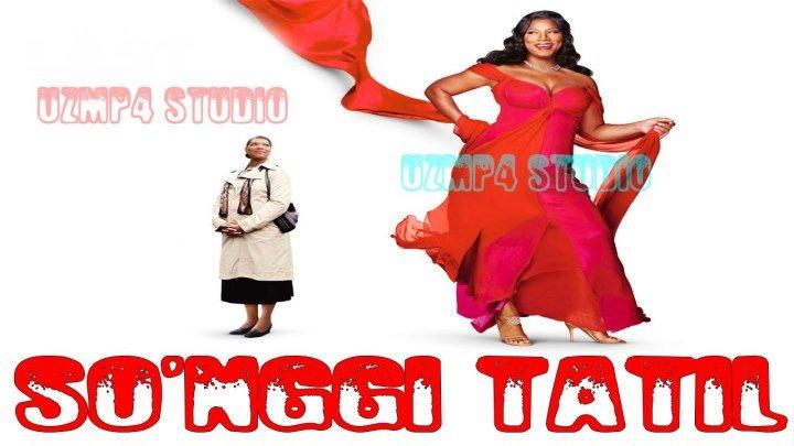 So'nggi tatil (O'zbek tilida) HD