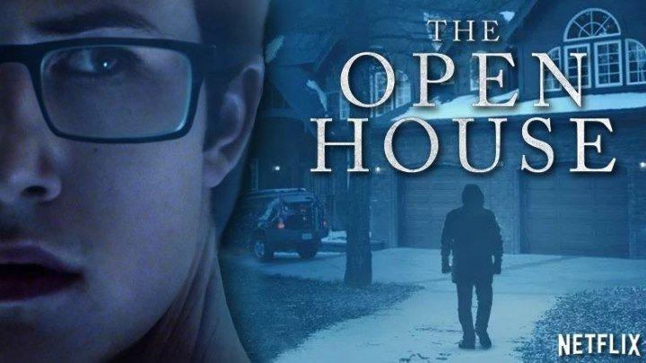 Фильм Открытый дом (2018) ужасы, триллер