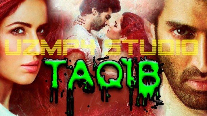 Taqib__Такиб (O'zbek Tilida) HD (KINONI 10 DAQIQASI RUS TILIDA)
