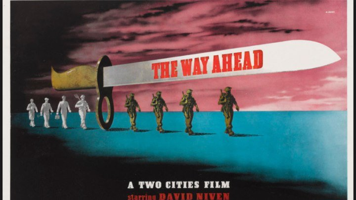 The Way Ahead, (1944) David Niven, Stanley Holloway, James Donald , John Laurie, Leslie Dwyer, William Hartnell, Renée Asherson, Director: Carol Reed, (Eng)