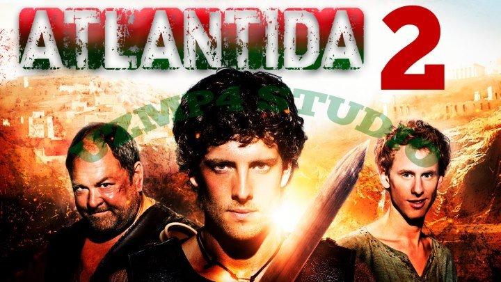 Atlantida / Атлантида (O'zbek tilida HD) 2-Qism