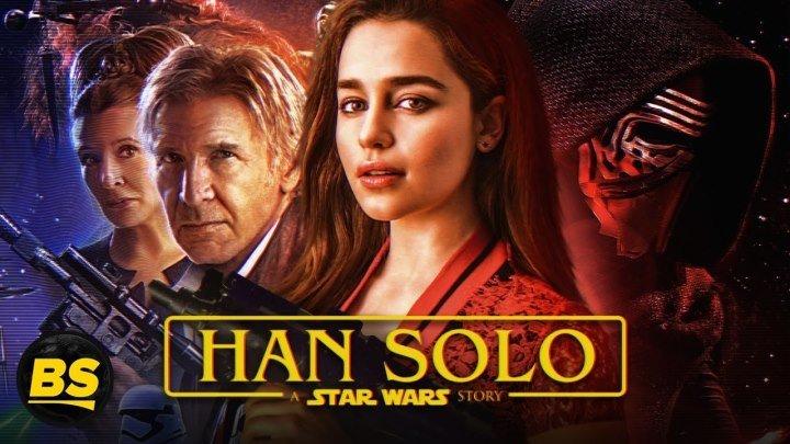 Хан Соло_ Звёздные Войны. Истории (2018) Solo_ A Star Wars Story