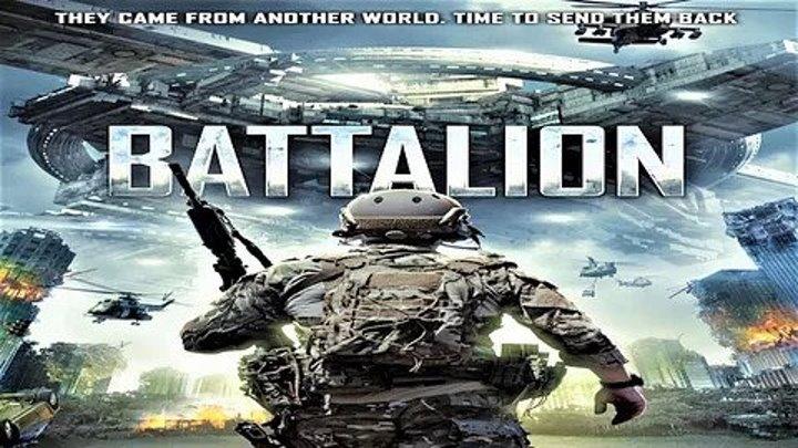 Батальон _ Battalion _ 2OI8 фантастика