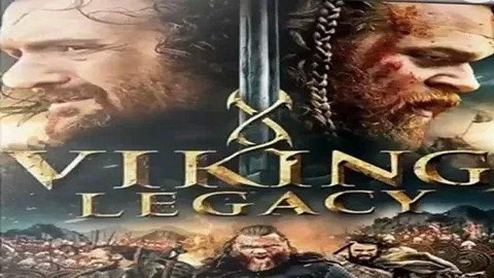 Наследие Викингов _ Viking Legacy (2016 боевик, приключения )