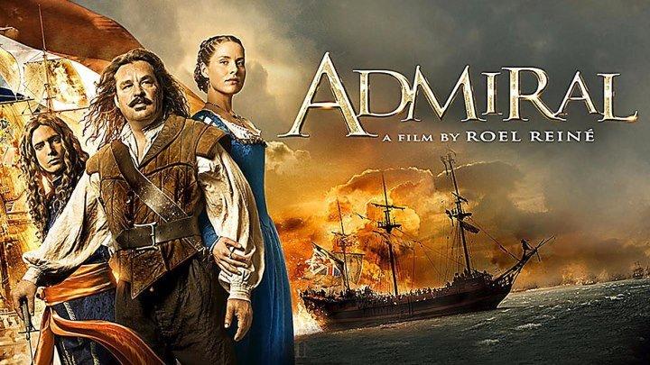 Admiral _ Адмирал (o'zbek tilida tarixiy kino)HD
