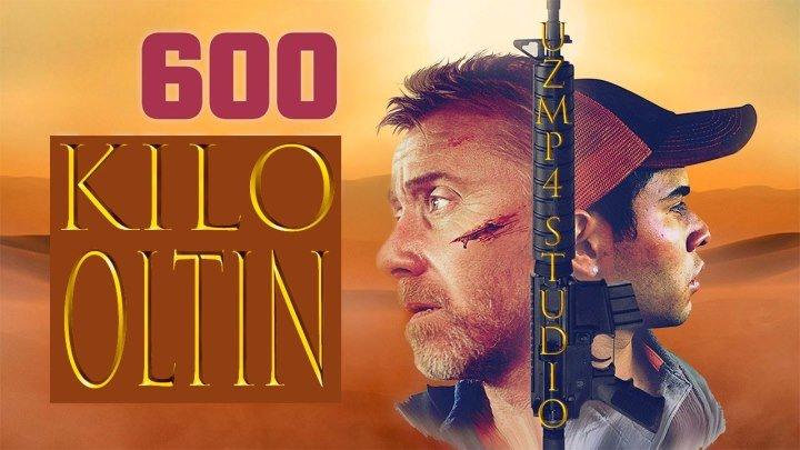 600 Кило Олтин (O'zbek Tilida)HD