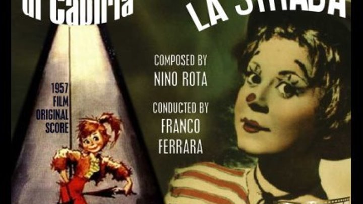 Дорога / Они бродили по дорогам (Италия 1954 HD) 16+ Драма (Федерико Феллини)