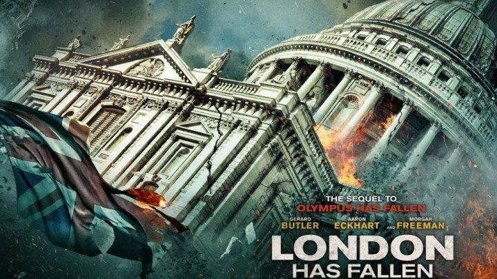 Падение Лондона (боевик, триллер, криминал )