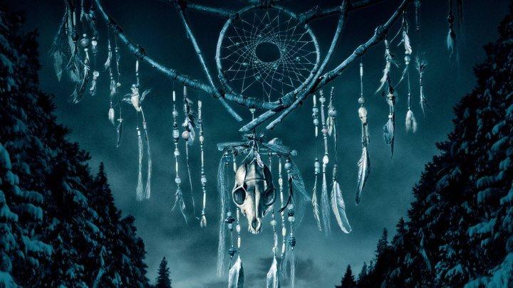 Ловец снов (2003) 720р Драма, Триллер, Ужасы, Фантастика,