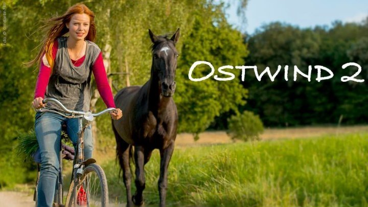 Восточный ветер 2 / Ostwind 2 (2015 HD) Драма, Мелодрама, Приключения, Семейный