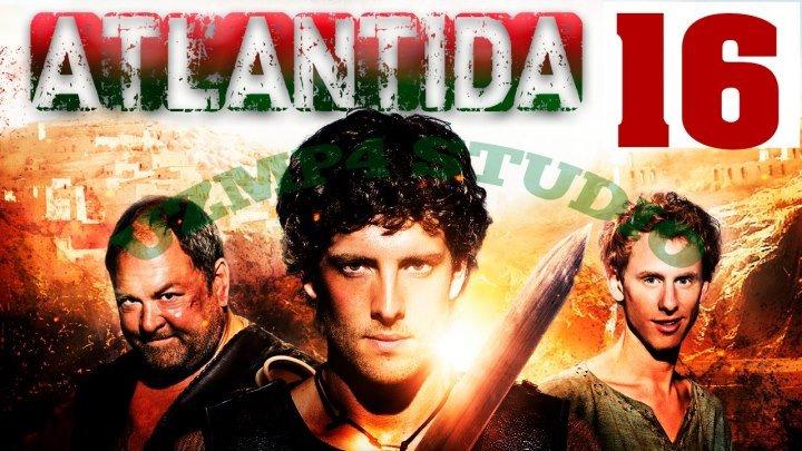 Atlantida / Атлантида (O'zbek tilida HD) 16-Qism