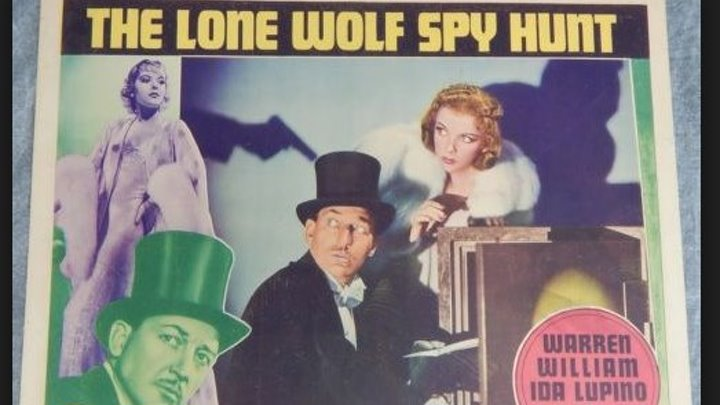 Lone Wolf Spy Hunt (1939) Warren William, Ida Lupino, Rita Hayworth, Virginia Weidler, Ralph Morgan, Ben Welden, Marc Lawrence, Bud Jamison, Lola Jensen, Edmund Mortimer, Vernon Dent, Directed by Peter Godfrey, (Eng).
