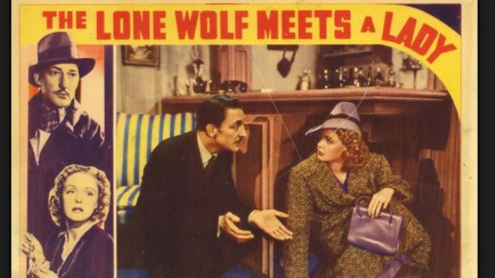 The Lone Wolf Meets A Lady (1940) Warren William, Eric Blore, Jean Muir , Thurston Hall, Roger Pryor, Bruce Bennett, William Forrest, Marla Shelton, Fred Kelsey, Georgia Caine, Shemp Howard, Houghton Ralph, Don Beddoe, Directed by Sidney Salkow, (Eng).