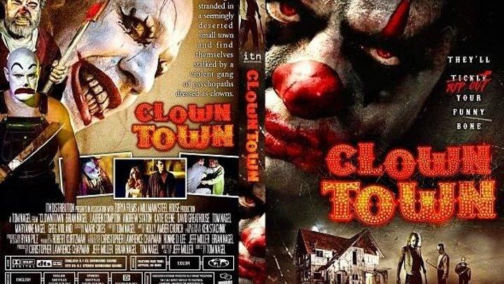 Город клоунов (2016)Ужасы, Триллер.