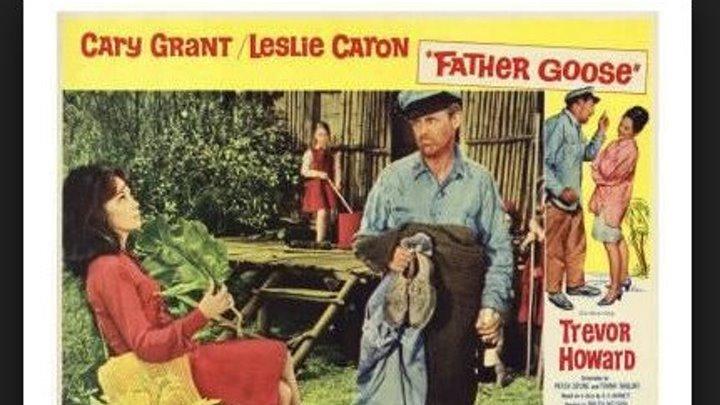 Father Goose (1964) Cary Grant, Leslie Caron, Trevor Howard, Jack Good, Sharyl Locke, Jennifer Berrington, Pip Sparke, (Eng)