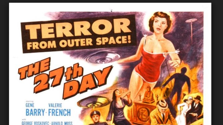 The 27th Day, (1957) Si Fi , Gene Barry