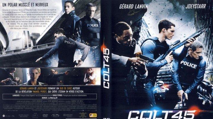 Кольт 45 HD(2014) 1080р.Боевик,Триллер,Драма,Криминал