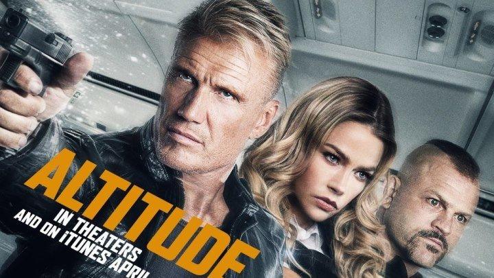 Высота HD(боевик, триллер, криминал)2017