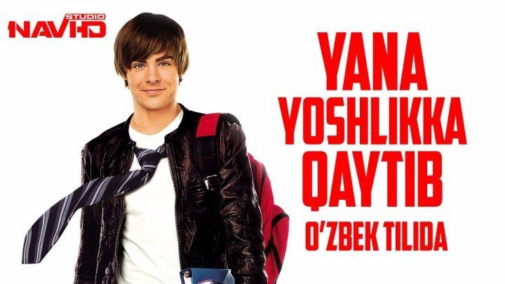 Yana yoshlikka qaytib_Яна йошликка кайтиб (o'zbek tilida komediya)HD