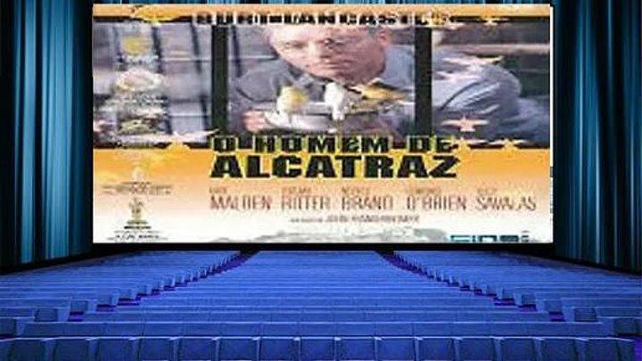 O Homem De Alcatraz (1962) dublado (Sé7ima Arte)