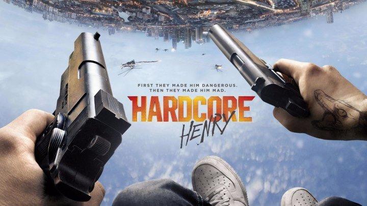 Хардкор (2015)Боевик, Фантастика.ВНИМАНИЕ! Присутствует ненормативная лексика