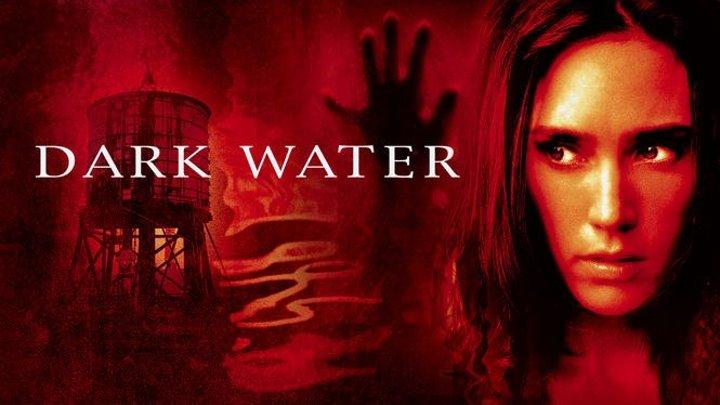 Темная вода (2005) 1080р