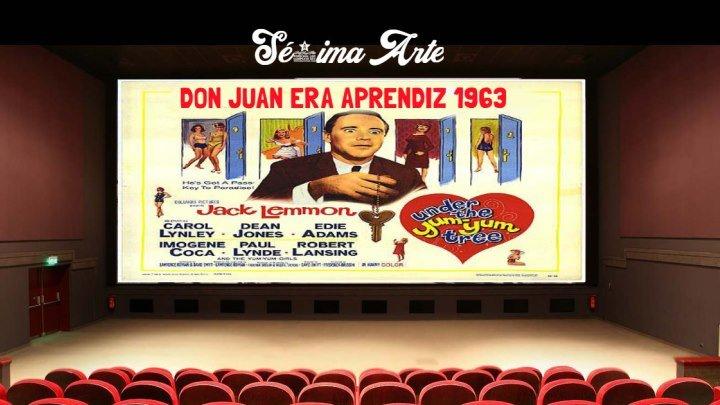 DON JUAN ERA APRENDIZ 1963 dublado (Sé7ima Arte)